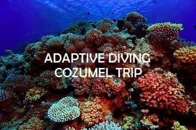Adaptive Diving Cozumel